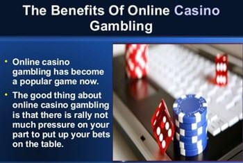 Benefits of Gambling Online