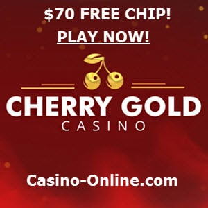 Cherry Gold Casino no deposit 70 Free Chip