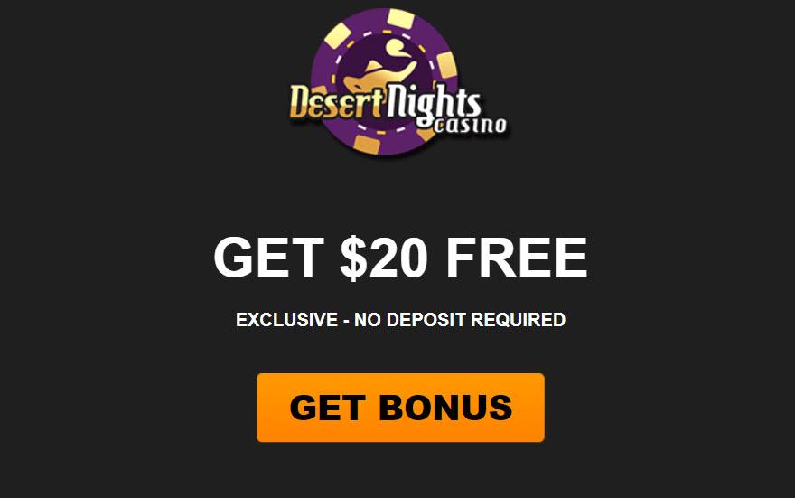 Desert Nights Casino No Deposit Bonus Codes 20 Free Here